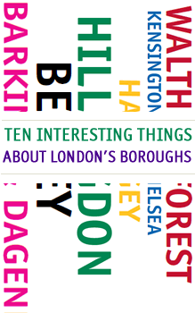 Ten Interesting Things: about London's boroughs publication