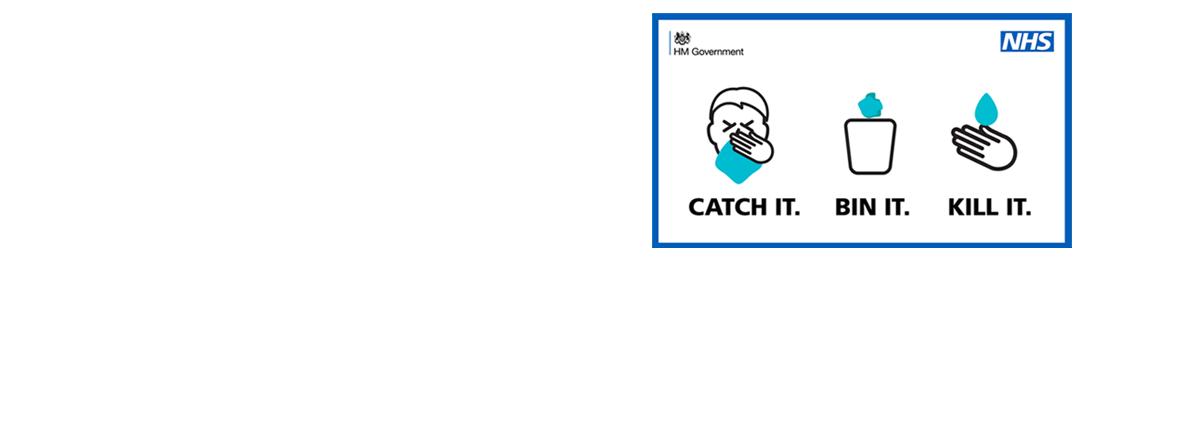 Catch it. Bin it. Kill it. NHS message
